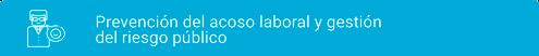 prevencion-acoso-laboral-gestion-del-riesgo-publico